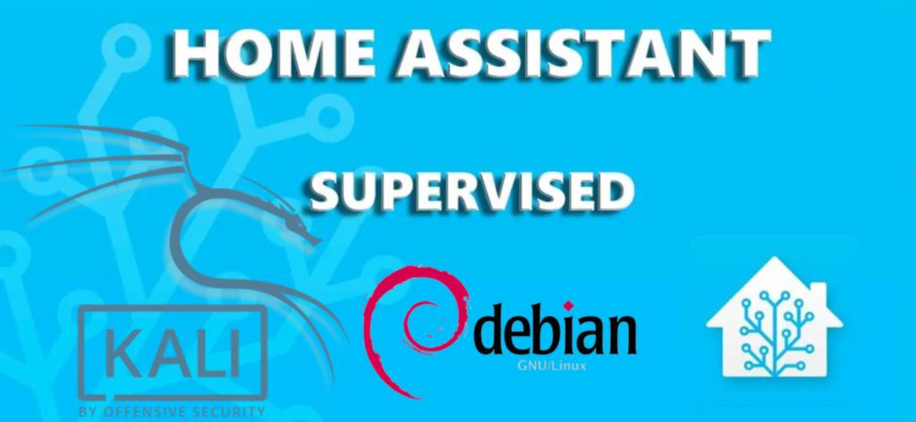 Простая установка Home Assistant Supervised на Debian | Kali Linux на Неттоп (домашний сервер), Ноутбук, Десктоп... или даже VirtualBox