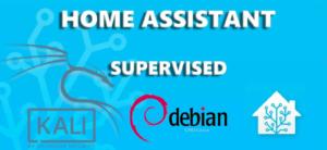 Простая установка Home Assistant Supervised на Debian   Kali Linux на Неттоп (домашний сервер), Ноутбук, Десктоп... или даже VirtualBox